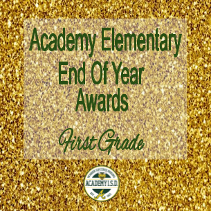 First Grade End of Year Awards