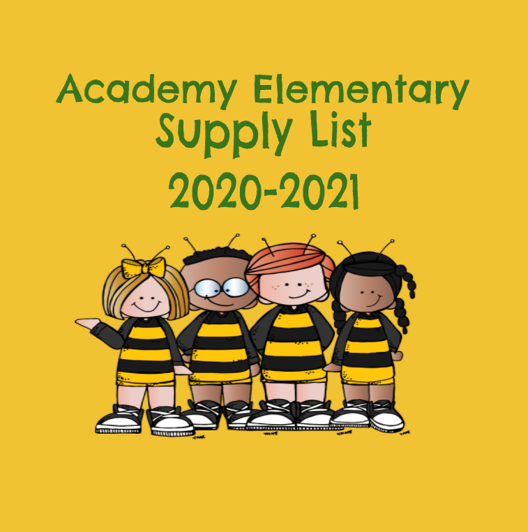 Academy Elementary School Suppy List 2020-2021