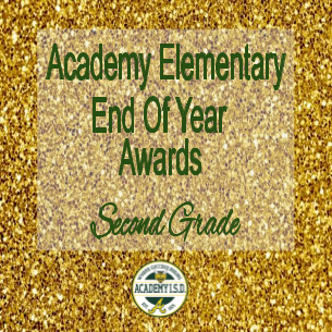 Second Grade End of Year Awards