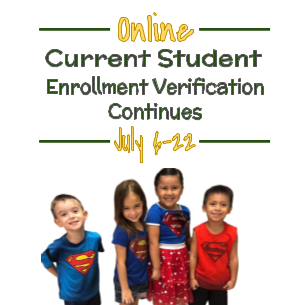 Current Student Enrollment Verification Resumes July 6 - 22