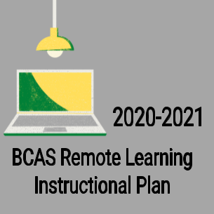 BCAS Remote Learning Instructional Plan 2020-2021