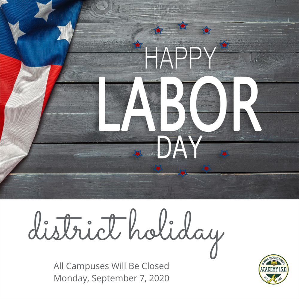 AISD will be closed in observance of the Labor Day holiday, Monday, September 7.