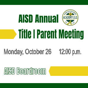 AISD Annual Title 1 Parent Meeting